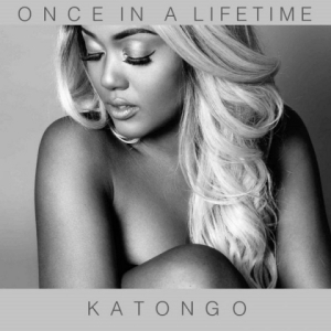 Katongo - Once In A Lifetime